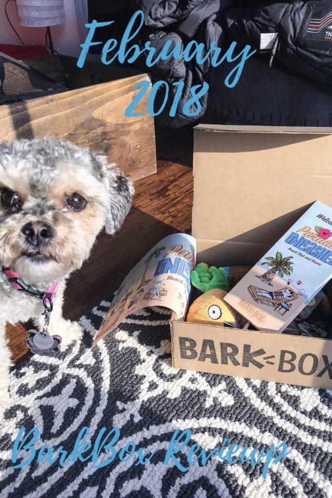 February BarkBox Review 2018