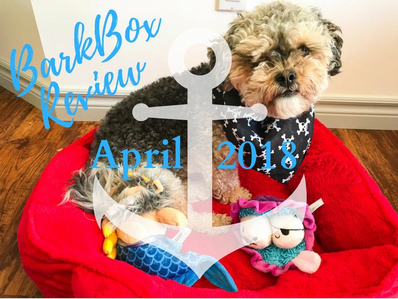 April BarkBox Review 2018